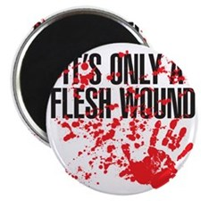 flesh wound Magnet