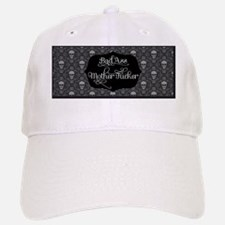 Bad Ass Mother *ucker Baseball Baseball Cap