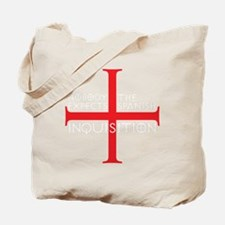spanish inquisition Tote Bag