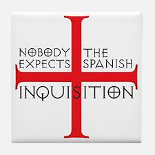 spanish inquisition Tile Coaster