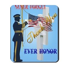 Never Forget-Ever Honor Mousepad