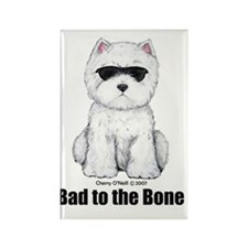 Bad to the Bone Westie! Rectangle Magnet