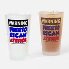 Warning Puerto Rican Attitude Drinking Glass