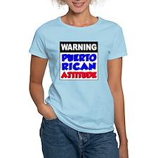 Warning Puerto Rican Attitud T-Shirt