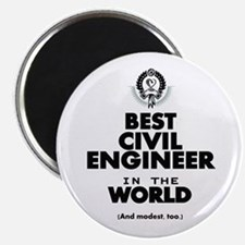 The Best in the World – Civil Engineer Magnets