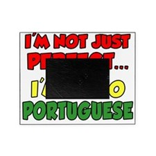 Not Just Perfect Portuguese Picture Frame
