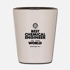 The Best in the World – Chemical Engineer Shot Gla