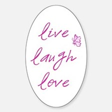 Live Love Laugh Oval Decal