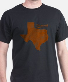 Dumont, Texas (Search Any City!) T-Shirt