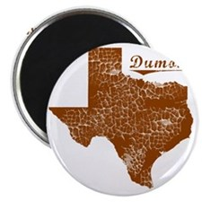 Dumont, Texas (Search Any City!) Magnet
