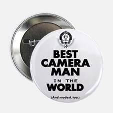"The Best in the World – Camera Man 2.25"" Button"