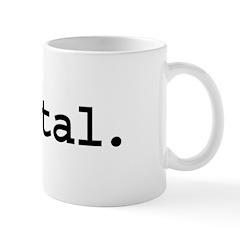 mental. Mug