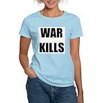 War Kills - Women's Light T-Shirt