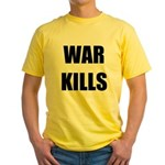 War Kills - Yellow T-Shirt