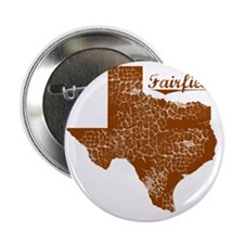 "Fairfield, Texas (Search Any City!) 2.25"" Button"