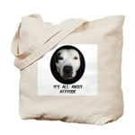 IT'S ALL ABOUT ATTITUDE (PIT BULL FACE) Tote Bag