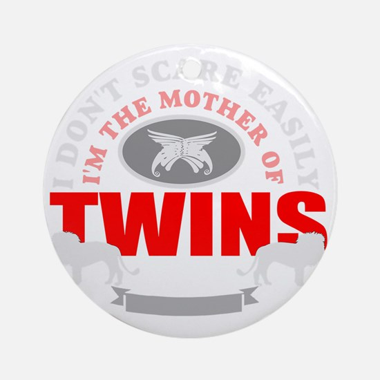Brave mother of twins Round Ornament
