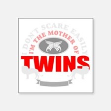 "Brave mother of twins Square Sticker 3"" x 3"""