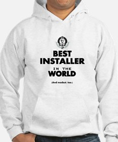 The Best in the World – Installer Hoodie