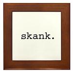 skank. Framed Tile