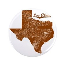 "Los Alvarez, Texas (Search Any City!) 3.5"" Button"