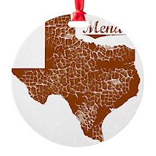 Menard, Texas (Search Any City!) Ornament