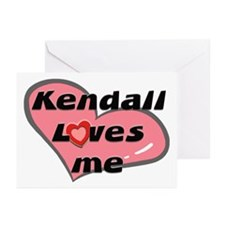 kendall loves me  Greeting Cards (Pk of 10)