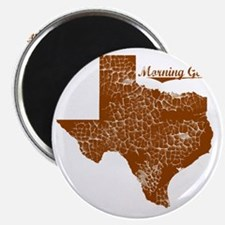 Morning Glory, Texas. Vintage Magnet