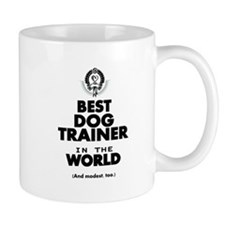 The Best in the World – Dog Trainer Mugs