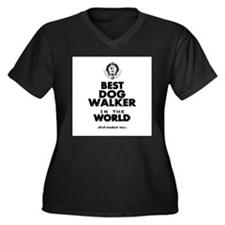 The Best in the World – Dog Walker Plus Size T-Shi