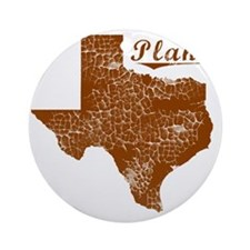 Plano, Texas (Search Any City!) Round Ornament