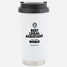 The Best in the World – Legal Assistant Travel Mug