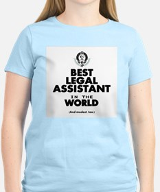 The Best in the World – Legal Assistant T-Shirt