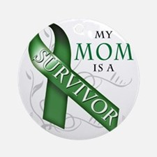 My Mom is a Survivor (green) Round Ornament