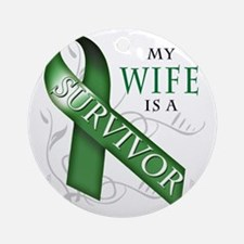 My Wife is a Survivor (green) Round Ornament