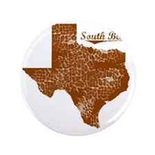 "South Bend, Texas (Search Any City!) 3.5"" Button"