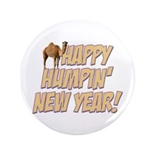 """Happy Humpin New Year 2014 Hump Day Camel 3.5"""" But"""
