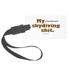 My Skydiving Shit Luggage Tag