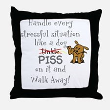 Piss on it! Throw Pillow