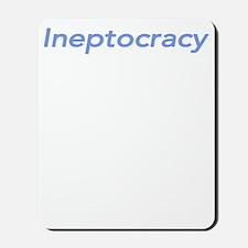 Ineptocracy3W Mousepad