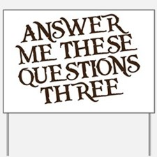 questions three Yard Sign