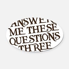 questions three Oval Car Magnet