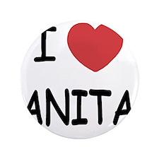 "I heart Anita 3.5"" Button"