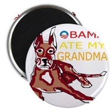 OBAMA ATE MY GRANDMA Magnet