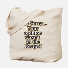 Funny recipe apron or shirt for the kitch Tote Bag