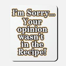 Funny recipe apron or shirt for the kitc Mousepad