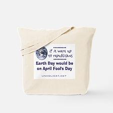 Earth Day Fools Tote Bag