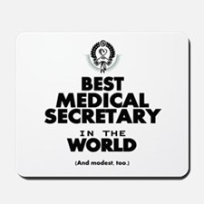 The Best in the World – Medical Secretary Mousepad