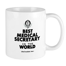 The Best in the World – Medical Secretary Mugs