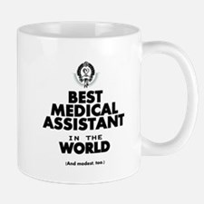 The Best in the World – Medical Assistant Mugs